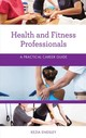 Health And Fitness Professionals - Endsley, Kezia - ISBN: 9781538111833