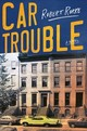 Car Trouble - Rorke, Robert - ISBN: 9780062848499