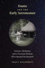 Dante And The Early Astronomer - Daugherty, Tracy - ISBN: 9780300239898
