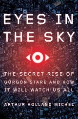 Eyes In The Sky - Arthur Holland Michel, Holland Michel - ISBN: 9780544972001