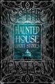 Haunted House Short Stories - Flame Tree Publishing (COR)/ Janicker, Rebecca, Dr. (FRW) - ISBN: 9781787552661