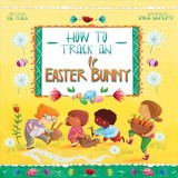 How To Track An Easter Bunny - Fliess, Sue - ISBN: 9781510744295