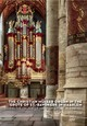 The Christian Müller Organ in the Grote of St.-Bavokerk in Haarlem  - Anton Pauw - ISBN: 9789082895025