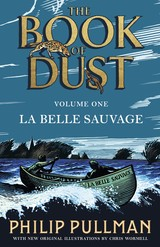 La Belle Sauvage: The Book Of Dust Volume One - Pullman, Philip - ISBN: 9780241365854