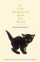 If Cats Disappeared From The World - Kawamura, Genki - ISBN: 9781509889174