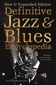 Definitive Jazz & Blues Encyclopedia - Mandel, Howard (EDT)/ Watts, Jeff (FRW)/ Douse, Cliff (CON)/ Drozdowski, Ted (CON) - ISBN: 9781787552791