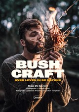 Bushcraft - Mike Deroover - ISBN: 9789022335499