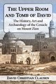 Upper Room And Tomb Of David - Clausen, David Christian - ISBN: 9781476663050