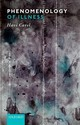 Phenomenology Of Illness - Carel, Havi (university Of Bristol) - ISBN: 9780198822660