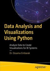Data Analysis And Visualization Using Python - Embarak, Dr. Ossama - ISBN: 9781484241080