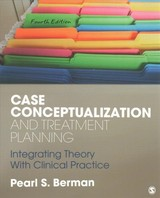 Case Conceptualization And Treatment Planning - Berman, Pearl Susan - ISBN: 9781506331386