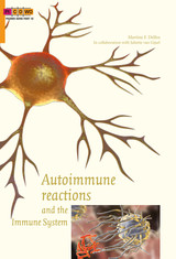 Autoimmune reactions and the immune system - Martine F. Delfos - ISBN: 9789088508776