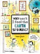 Why Can't I Feel The Earth Spinning? - Doyle, James - ISBN: 9780500651186