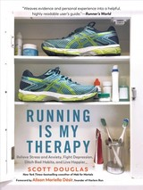 Running Is My Therapy New Edition - Douglas, Scott - ISBN: 9781615195817