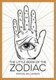 The Little Book Of The Zodiac - Williamson, Marion - ISBN: 9781786855466