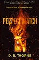 Perfect Match - Thorne, D. B. - ISBN: 9781782395973