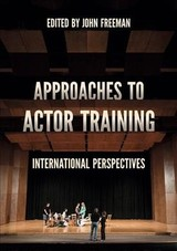 Approaches To Actor Training - Freeman, John (EDT) - ISBN: 9781137607713