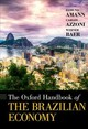 Oxford Handbook Of The Brazilian Economy - Amann, Edmund (EDT)/ Azzoni, Carlos (EDT)/ Baer, Werner (EDT) - ISBN: 9780190499983