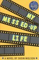 My Messed-up Life - Nielsen, Susin - ISBN: 9781783445523