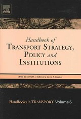 Handbook Of Transport Strategy, Policy And Institutions - Button, Kenneth John (EDT)/ Hensher, David A. (EDT) - ISBN: 9780080441153
