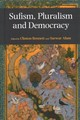 Sufism, Pluralism And Democracy - Bennett, Clinton (EDT)/ Alam, Sarwar (EDT) - ISBN: 9781781792209