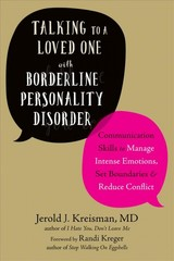 Talking To A Loved One With Borderline Personality Disorder - Kreisman, Jerold J; Kreger, Randi - ISBN: 9781684030460