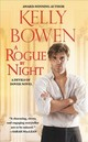 A Rogue By Night - Bowen, Kelly - ISBN: 9781478918622