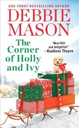 The Corner Of Holly And Ivy - Mason, Debbie - ISBN: 9781538744246