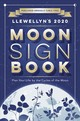 Llewellyn's 2020 Moon Sign Book - Publications, Llewellyn - ISBN: 9780738749464
