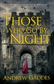 Those Who Go By Night - Gaddes, Andrew - ISBN: 9781683318408