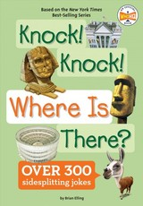 Knock! Knock! Where Is There? - Elling, Brian - ISBN: 9781524792084