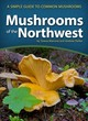 Mushrooms Of The Northwest - Marrone, Teresa; Parker, Drew - ISBN: 9781591937920