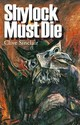Shylock Must Die - Sinclair, Clive - ISBN: 9781905559947