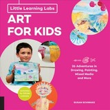 Little Learning Labs: Art For Kids, Abridged Paperback Edition - Schwake, Susan - ISBN: 9781631595660
