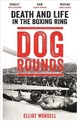 Dog Rounds - Worsell, Elliot - ISBN: 9781788700252