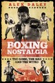 Boxing Nostalgia - Daley, Alex - ISBN: 9781785314551