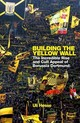 Building The Yellow Wall - Hesse, Uli - ISBN: 9781474606240