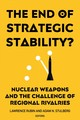 End Of Strategic Stability? - Rubin, Lawrence (EDT)/ Stulberg, Adam N. (EDT) - ISBN: 9781626166035