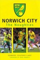 Norwich City The Noughties - Couzens-lake, Edward - ISBN: 9781445662060