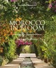 Morocco In Bloom - Pietromarchi, Giuppi - ISBN: 9781851499045