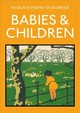 Favourite Poems To Celebrate Babies And Children - Gray, Lucy (EDT) - ISBN: 9781849945370