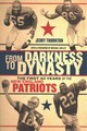 From Darkness To Dynasty - Thornton, Jerry; Holley, Michael - ISBN: 9781512603187