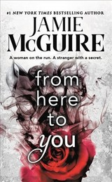 From Here To You (reissue) - Mcguire, Jamie - ISBN: 9781538730034