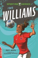 Edge: Sporting Heroes: Fara Williams - Apps, Roy - ISBN: 9781445153292