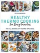 Healthy Thermo Cooking For Busy Families - Andrews, Olivia - ISBN: 9781760634384
