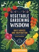 Vegetable Gardening Wisdom: Daily Advice And Inspiration For Getting The Most From Your Garden - Trimble, ,kelly,smith - ISBN: 9781635861419
