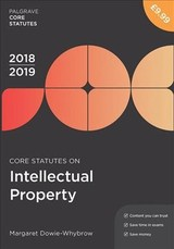 Core Statutes On Intellectual Property 2018-19 - Dowie-whybrow, Margaret - ISBN: 9781352003475