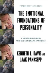 Emotional Foundations Of Personality - Davis, Kenneth L.; Panksepp, Jaak (washington State Univ.'s College Of Vet Medicine) - ISBN: 9780393710571