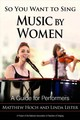 So You Want To Sing Music By Women - Hoch, Matthew; Lister, Linda - ISBN: 9781538116067