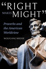 """right Makes Might"" - Mieder, Wolfgang - ISBN: 9780253040350"